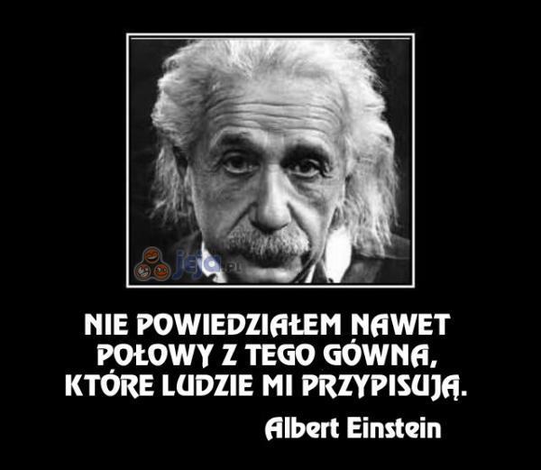Einstein ma wam coś do przekazania