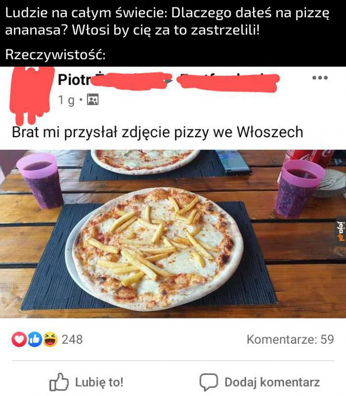 W pewnych regionach lokalsi dają nawet parówki na pizzę
