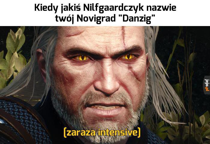 Nie będzie Nilfgaardczyk pluł nam w twarz