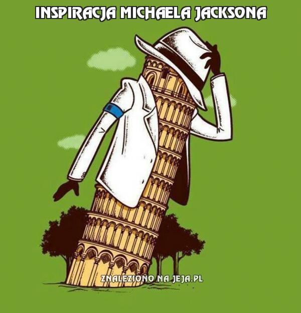 Inspiracja Michaela Jacksona