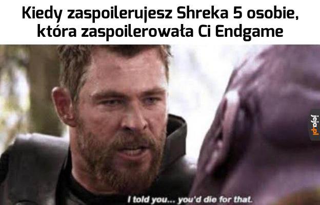 Nie posłuchałeś