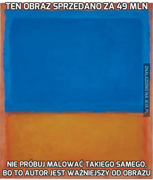 Ten obraz sprzedano za 49 mln