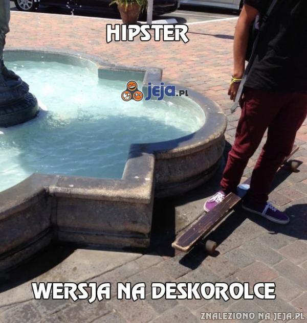 Hipster - wersja na deskorolce