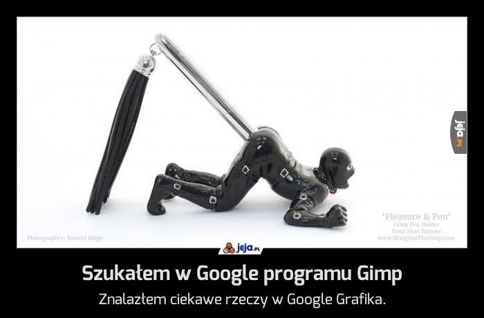 Szukałem w Google programu Gimp