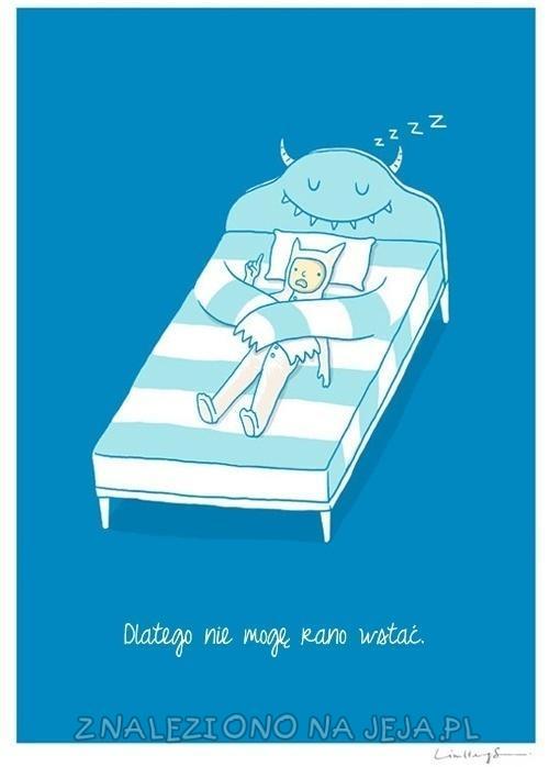 Dlatego nie mogę wstać rano