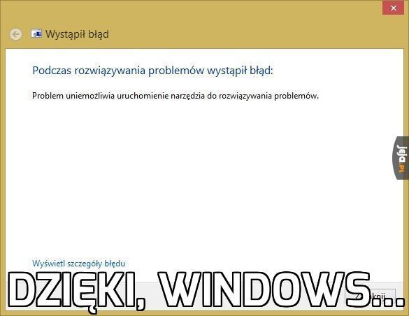 Dzięki, Windows...