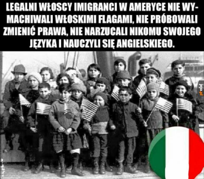Bądźmy jak legalni włoscy imigranci