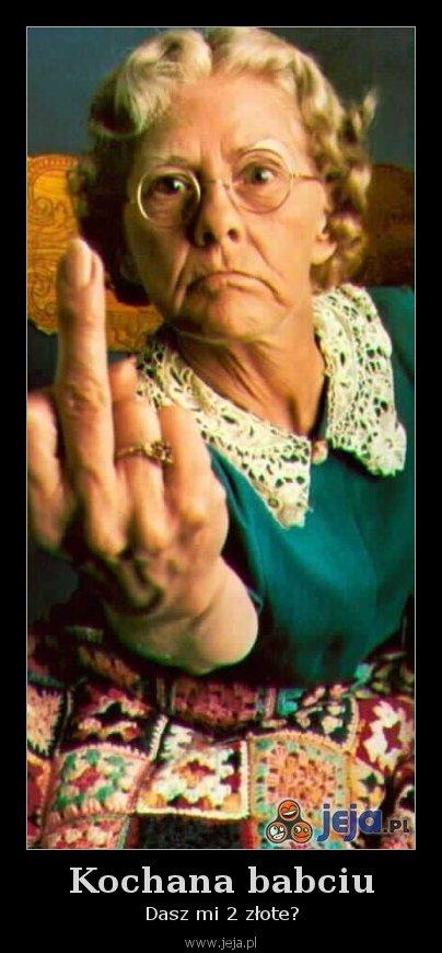 Kochana babciu
