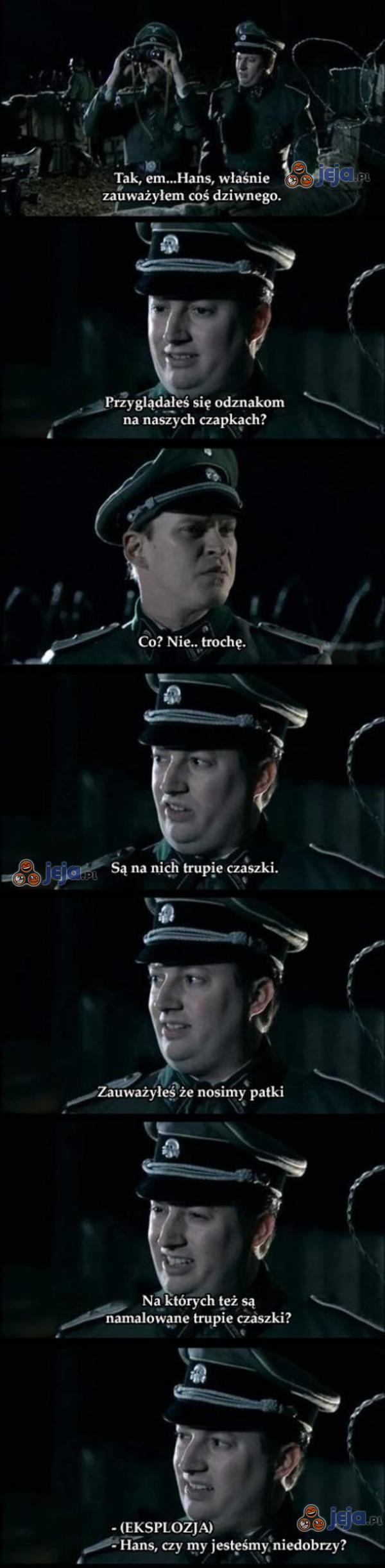 Ej, Hans...