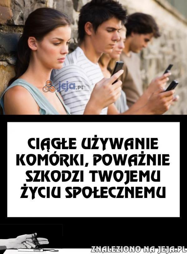 Powinni dawać ostrzeżenia na telefonach