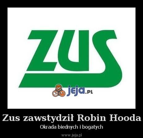 Zus zawstydził Robin Hooda
