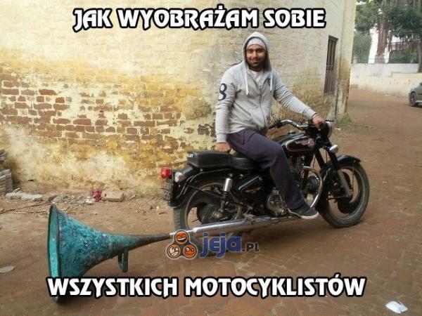 Jak wyobrażam sobie wszystkich motocyklistów