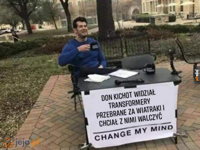 On wiedział