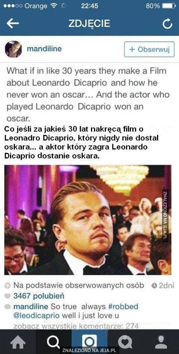 Oscarowe rozterki Leonardo Di Caprio