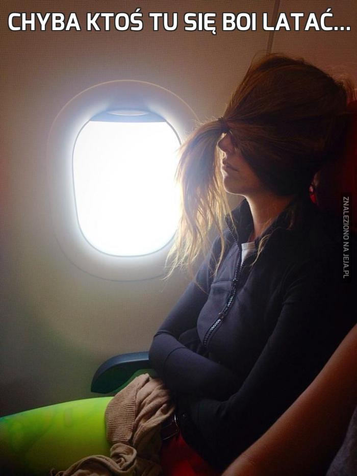Chyba ktoś tu się boi latać...