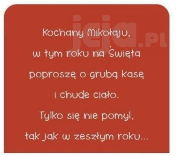 Kochany Mikołaju...