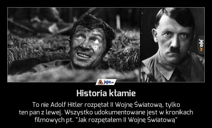 Historia kłamie