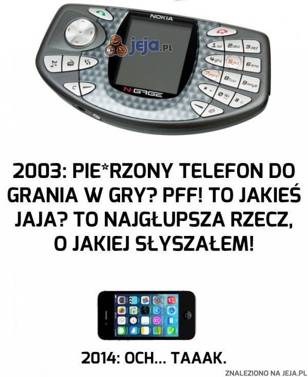 Telefon do grania? Pfff...