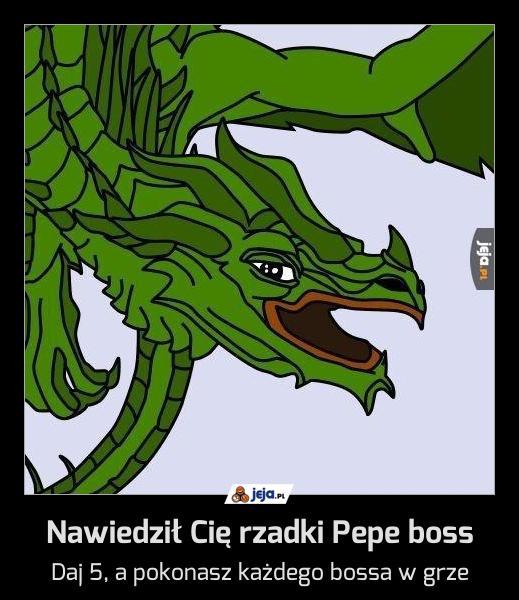 Nawiedził Cię rzadki Pepe boss