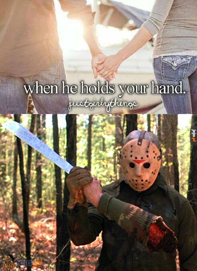 Kiedy trzyma cię za rękę
