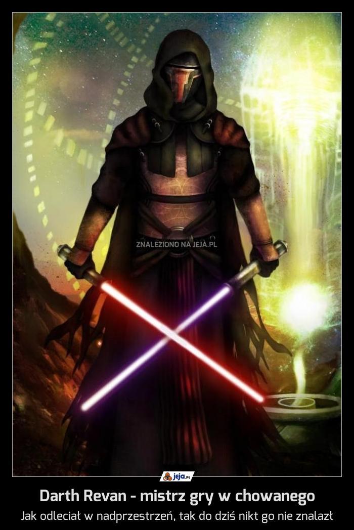 Darth Revan - mistrz gry w chowanego