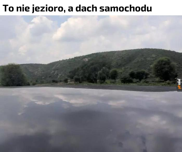 Ja nadal myślę, że to jezioro