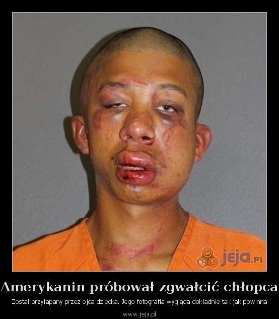 Amerykanin próbował zgwałcić chłopca