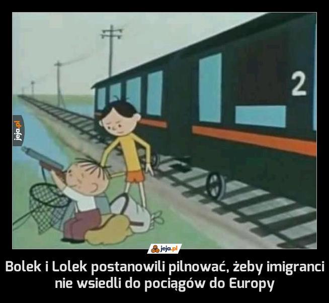 Bolek i Lolek postanowili pilnować, żeby imigranci nie wsiedli do pociągów do Europy