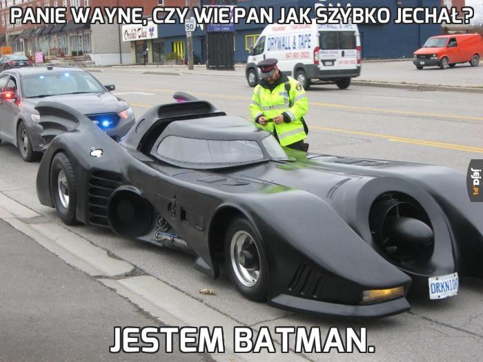 Panie Wayne, czy wie pan jak szybko jechał?