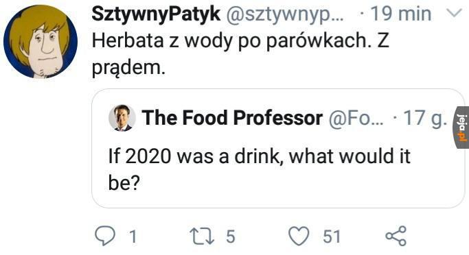 Gdyby 2020 rok był napojem