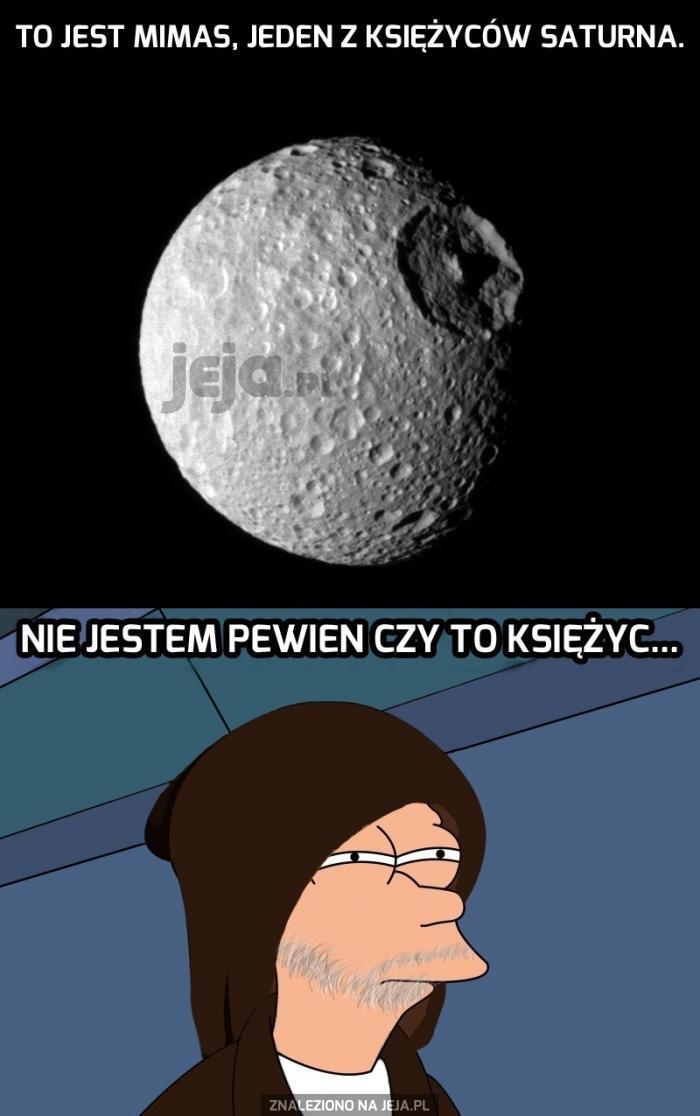 To nie jest zwykły księżyc...