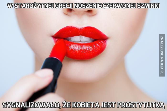 W starożytnej Grecji noszenie czerwonej szminki