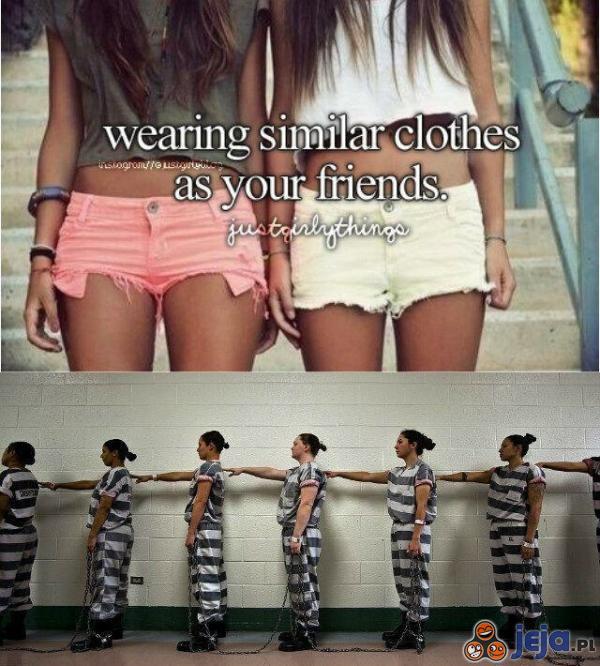 Przyjaciółki ubierają się podobnie