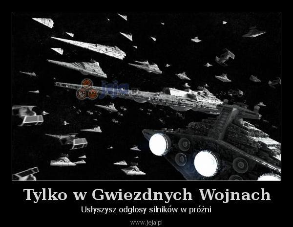 Tylko w Gwiezdnych Wojnach