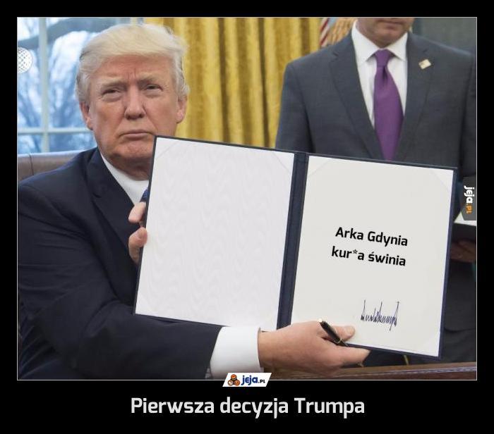 Pierwsza decyzja Trumpa