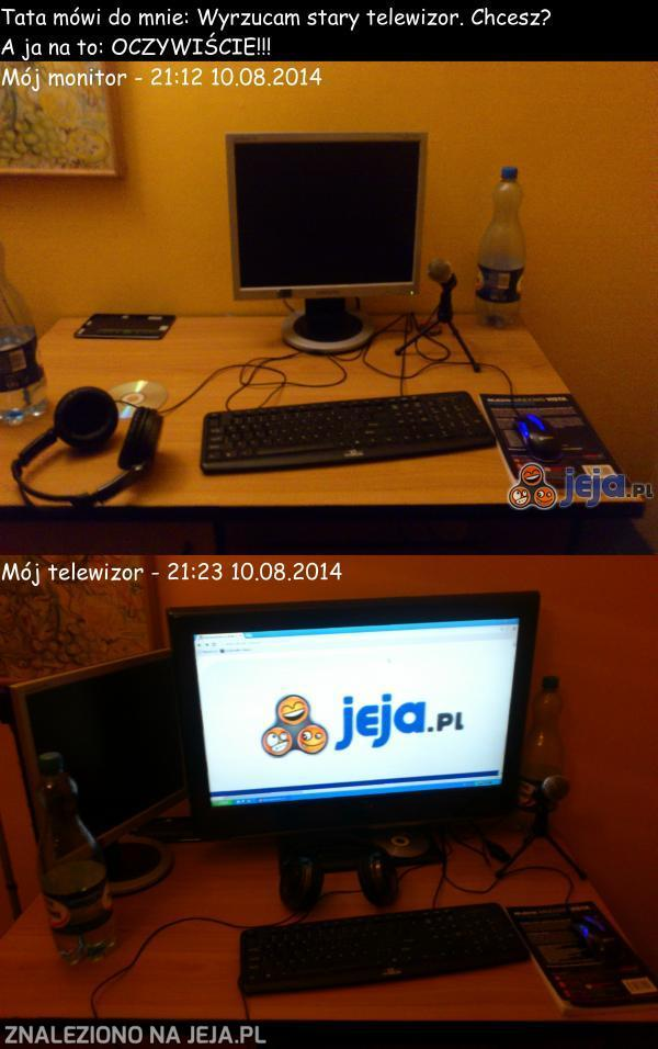 "Mój nowy ""monitor"""