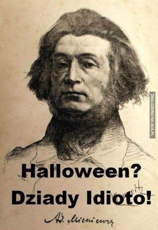 Nie Halloween, a Dziady