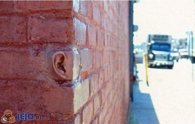 Ściany mają uszy