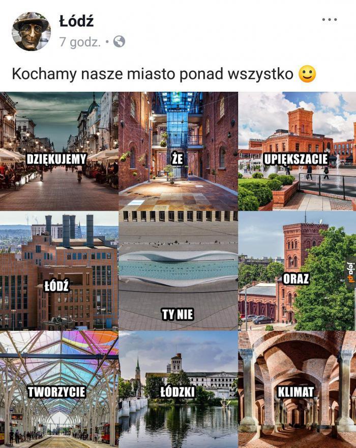 Łódź to piękne miasto