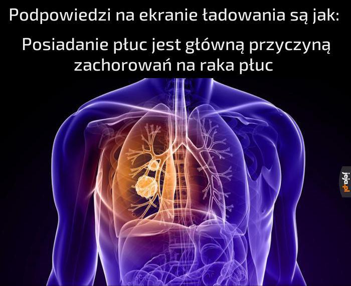 Nie ma płuc, nie ma raka