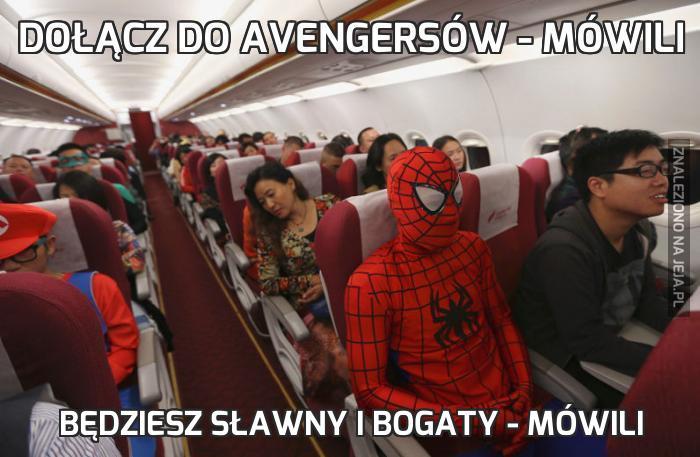 Dołącz do Avengersów - mówili