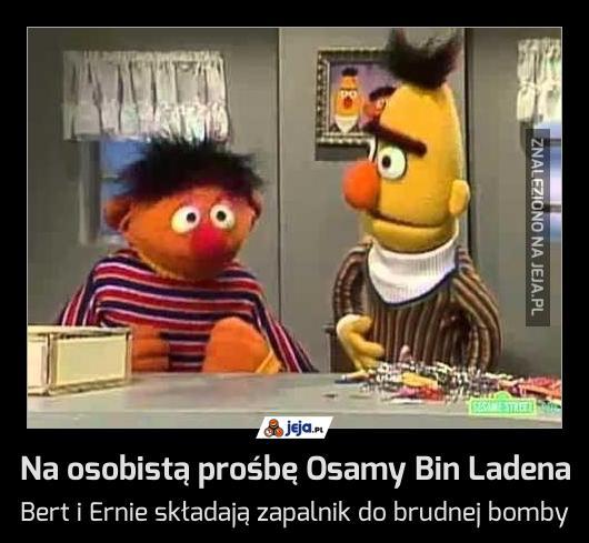 Na osobistą prośbę Osamy Bin Ladena
