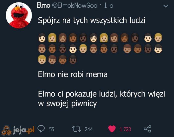 Elmo, czemu?
