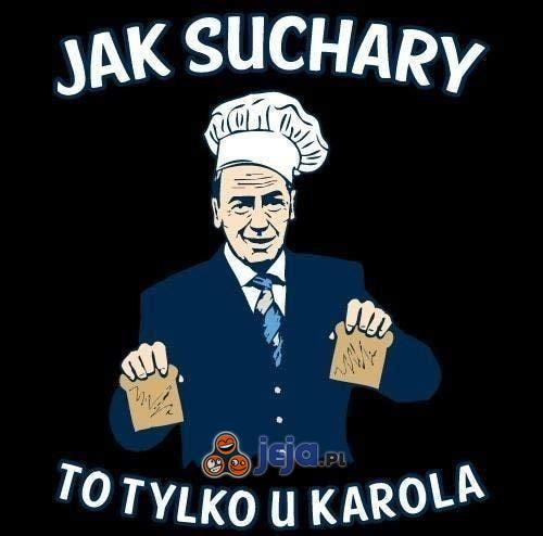 Jak suchary, to...