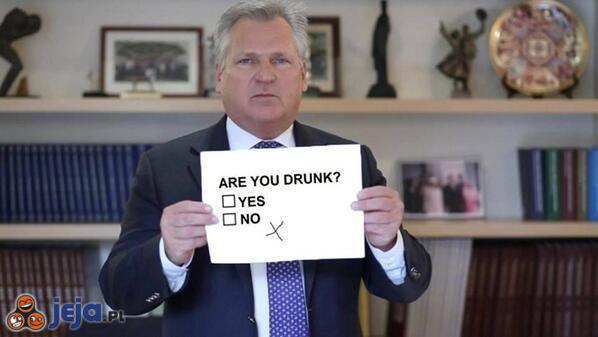 Pijany? Ja?