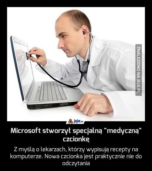 """Microsoft stworzył specjalną """"medyczną"""" czcionkę"""