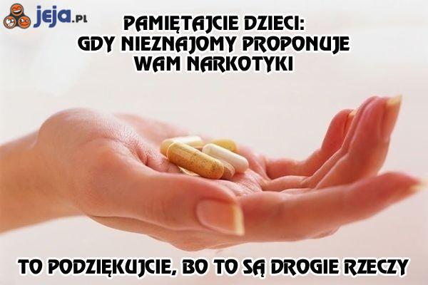 Uważaj na narkotyki
