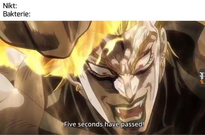 5 sekund minęło! Do ataku!