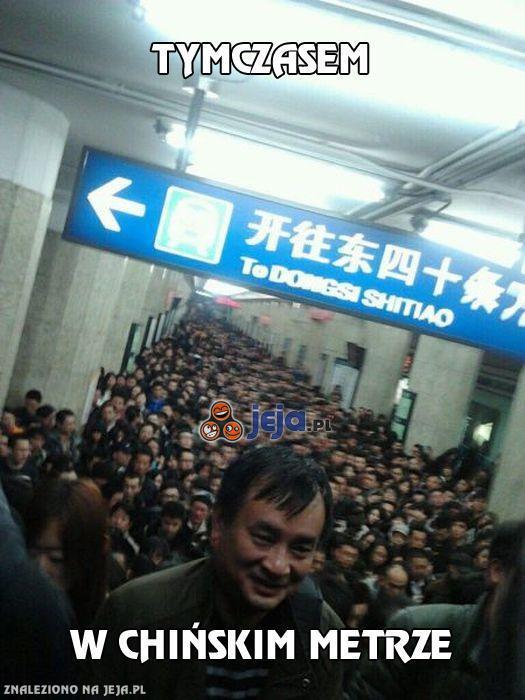 Tymczasem w chińskim metrze