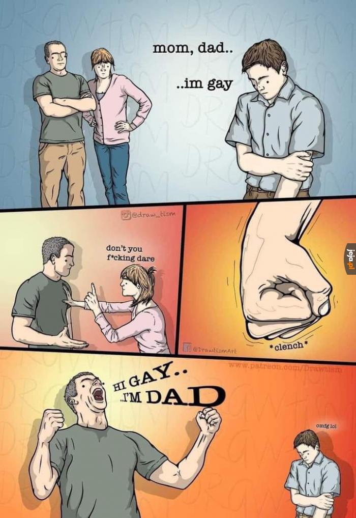 Ojciec dobrze to przyjął